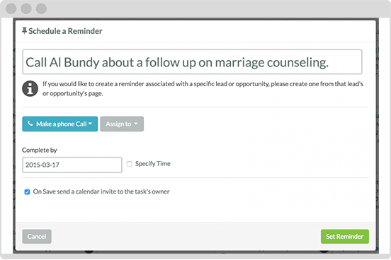 Built in reminders for your team to follow up on leads.