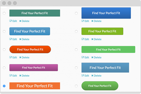 Create your own web and form call-to-action buttons.