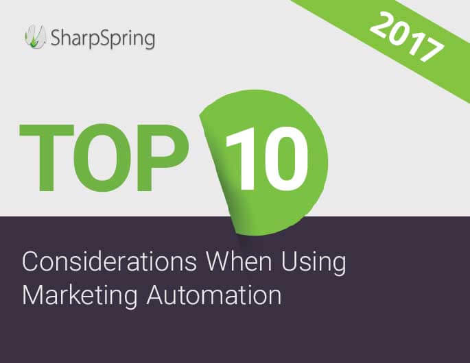 Download the Top 10 Considerations When Using Marketing Automation